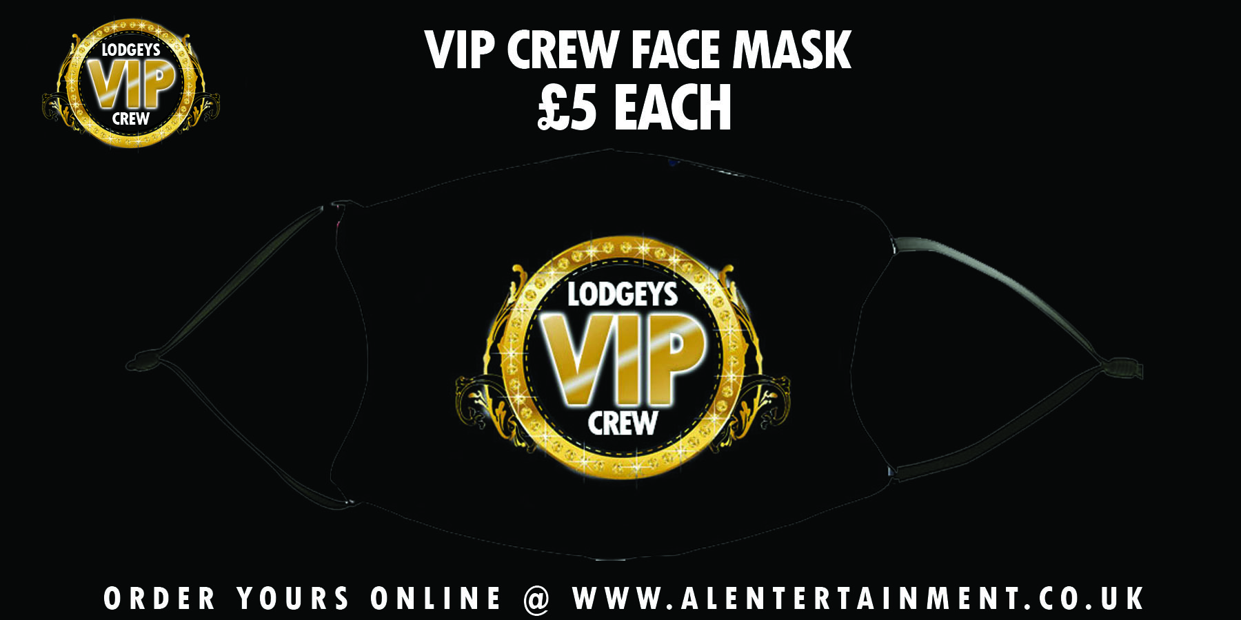 Lodgie's VIP Crew - Face MASK